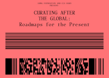 14.09.17-16.09.17 La compagnie invitée au colloque CURATING AFTER THE GLOBAL. Roadmaps for the Present / / / / / / / / / / / / / / / / / / / / / / /